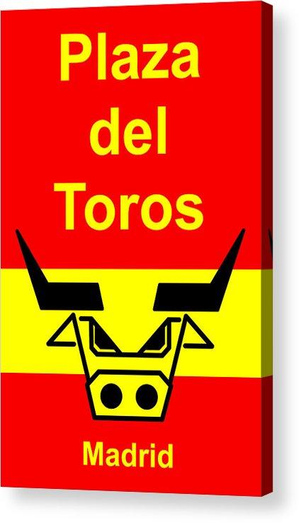 Acrylic Print featuring the digital art Plaza Del Toros by Asbjorn Lonvig