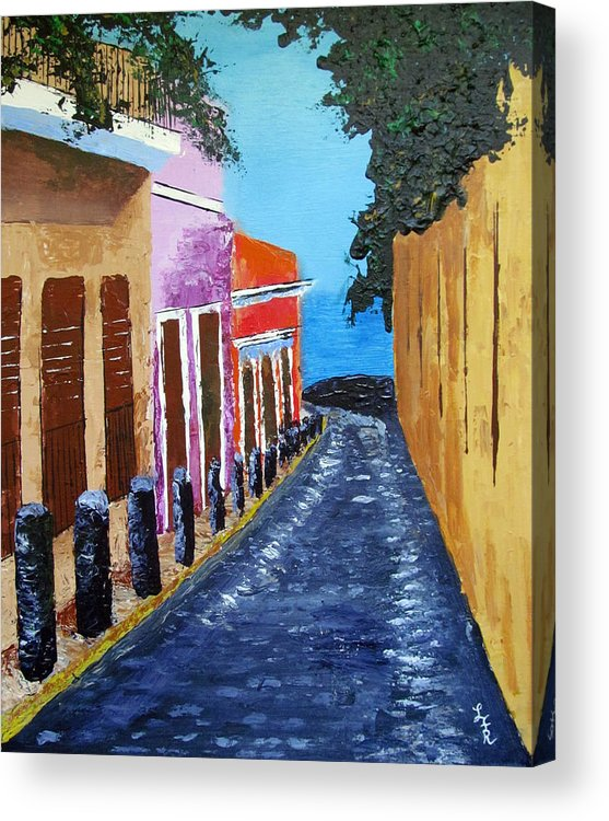 Old San Juan Acrylic Print featuring the painting Bello Callejon by Luis F Rodriguez