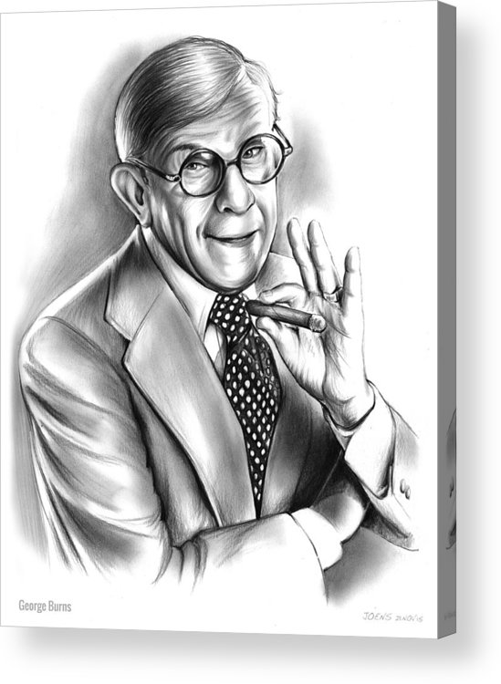 George Burns Acrylic Print featuring the drawing George Burns by Greg Joens