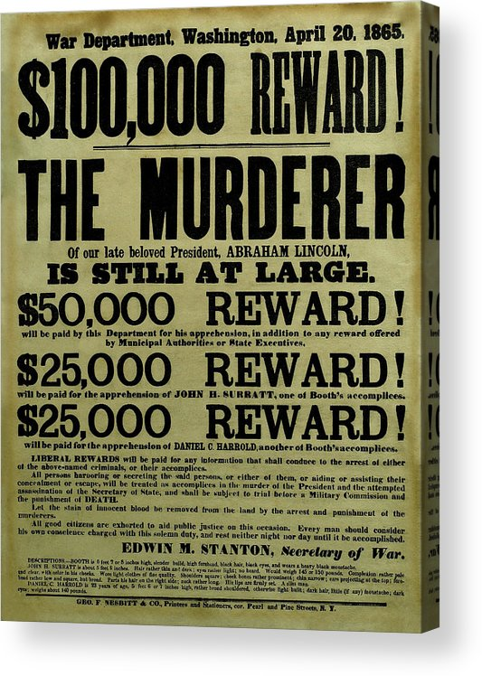 Wanted Acrylic Print featuring the mixed media John Wilkes Booth Wanted Poster by War Is Hell Store