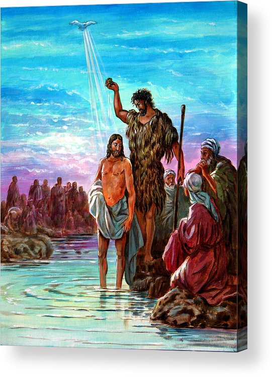 Jesus Acrylic Print featuring the painting The Baptism of Jesus by John Lautermilch