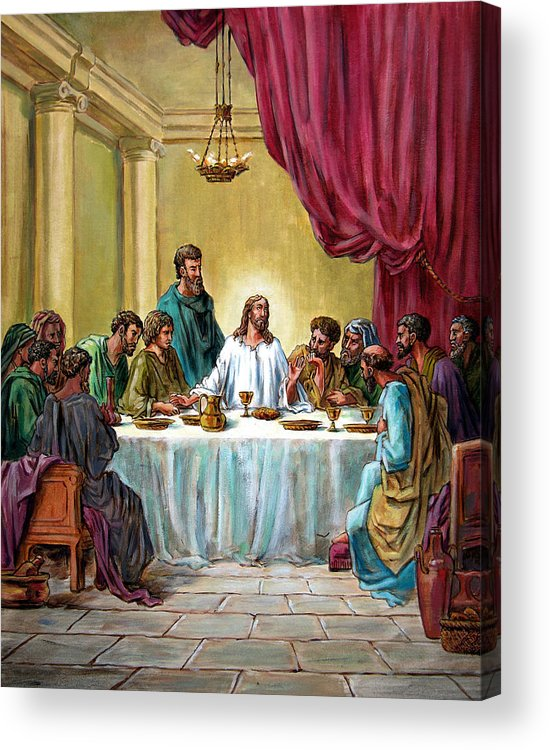 Jesus Acrylic Print featuring the painting The Last Supper by John Lautermilch
