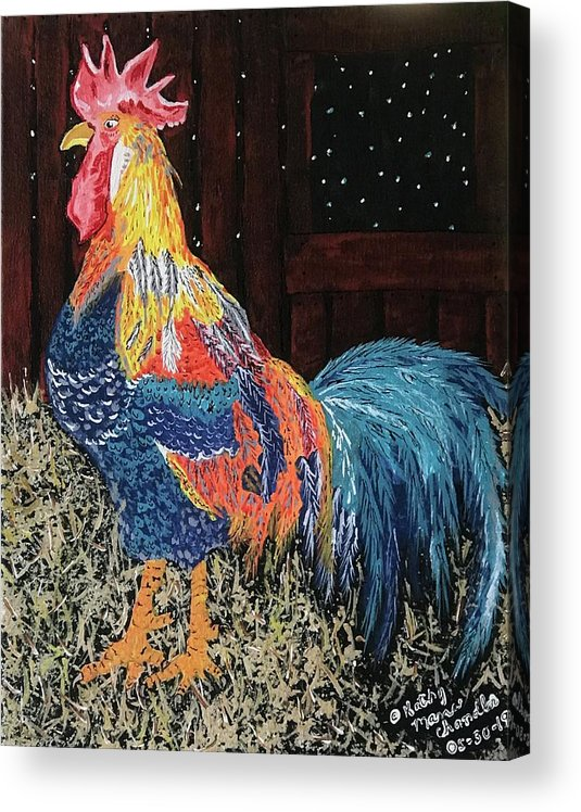 Colorful Rooster Acrylic Print featuring the painting In The Barn by Kathy Marrs Chandler