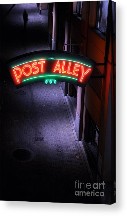 Seattle Acrylic Print featuring the photograph A Dark And Lonely Post Alley - Seattle by Gary Whitton