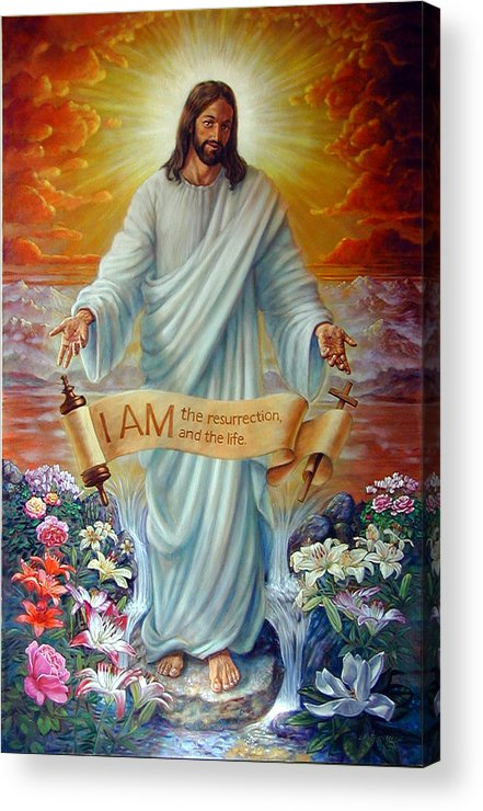 Jesus Christ Acrylic Print featuring the painting I Am The Resurrection by John Lautermilch