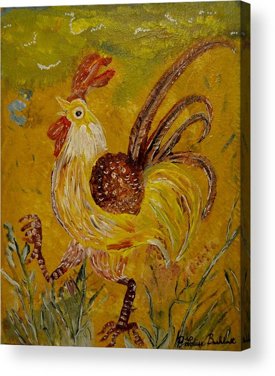 Chicken Acrylic Print featuring the painting Crazy Chicken by Louise Burkhardt