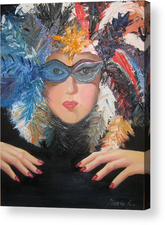 A Face With A Venetian Mask With Feathers And Hands On The Sides Acrylic Print featuring the painting Lady At A Carvinal by Maria Kobalyan