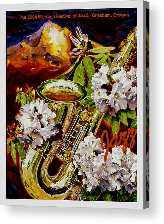 Jazz Poster Mt. Hood Gresham Oregon 2004 Saxophone Sax Rhodes Rhodadendron Acrylic Print featuring the painting The Jazz Poster That Never Was by Mike Hill
