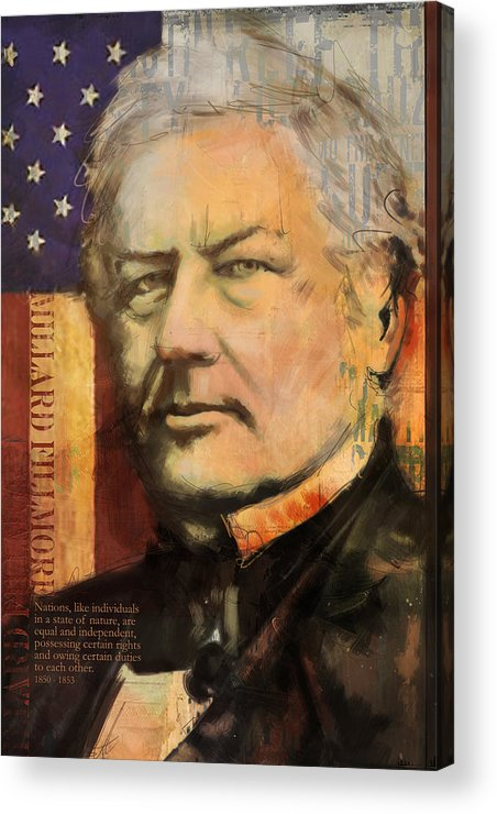 Millard Fillmore Acrylic Print featuring the painting Millard Fillmore by Corporate Art Task Force