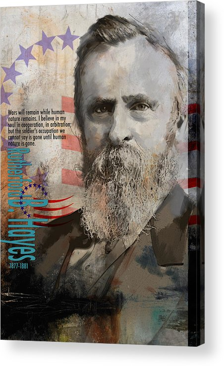 Rutherford B. Hayes Acrylic Print featuring the painting Rutherford B. Hayes by Corporate Art Task Force