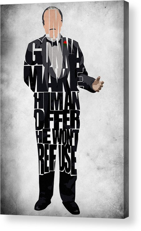 The Godfather Marlon Brando Acrylic Print featuring the painting The Godfather Inspired Don Vito Corleone Typography Artwork by Inspirowl Design