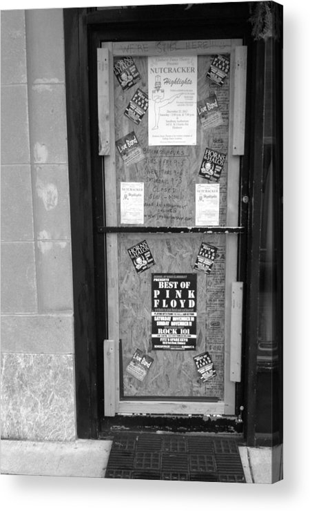 Door Acrylic Print featuring the photograph We're Still Here by Anna Villarreal Garbis