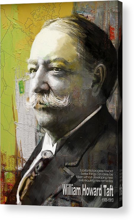 William Howard Toft Acrylic Print featuring the painting William Howard Taft by Corporate Art Task Force