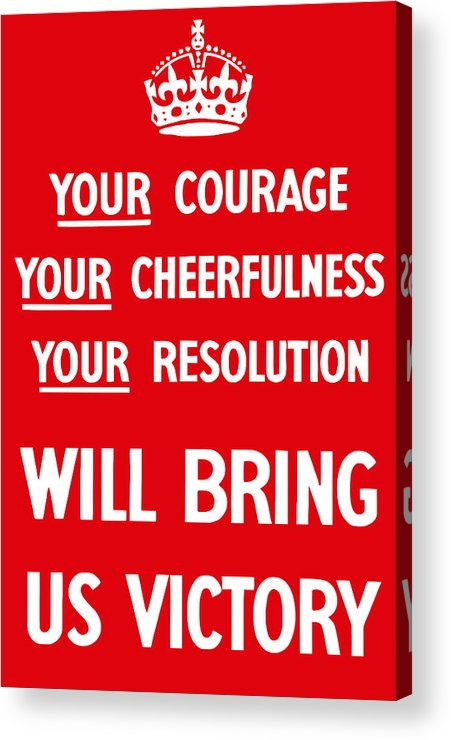 Propaganda Acrylic Print featuring the digital art British Ww2 Propaganda by War Is Hell Store