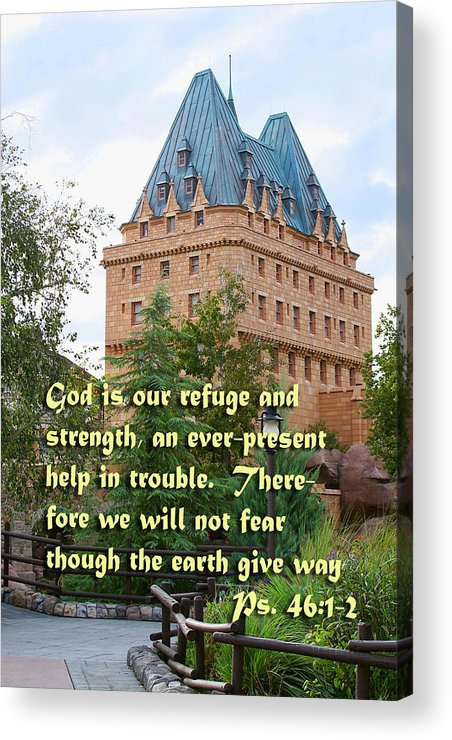Scripture Acrylic Print featuring the photograph European Scene Psalms Forty Six Vs One And Two by Linda Phelps
