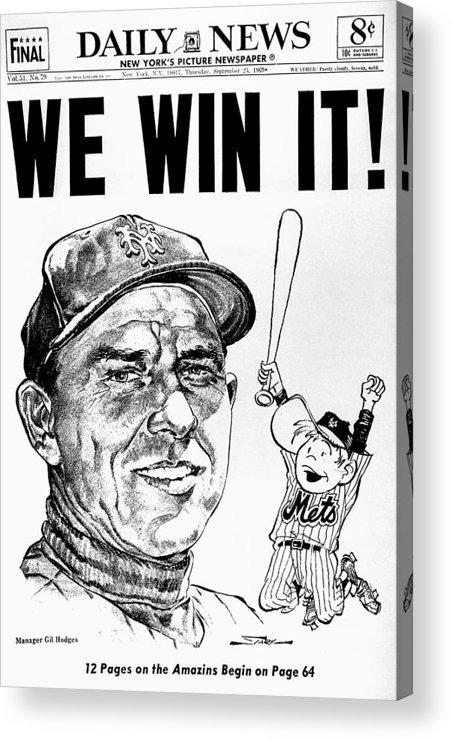 American League Baseball Acrylic Print featuring the photograph Daily News. Front Page. Headline, We by New York Daily News Archive