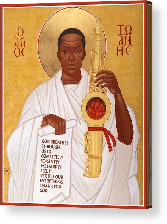 Saint John Coltrane. Black Christ Religion Acrylic Print featuring the painting God Breathes Through The Holy Horn Of St. John Coltrane. by Mark Dukes
