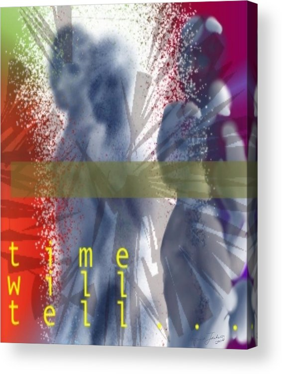 Afterlife Dream Surreal People Acrylic Print featuring the digital art Time Will Tell by Veronica Jackson