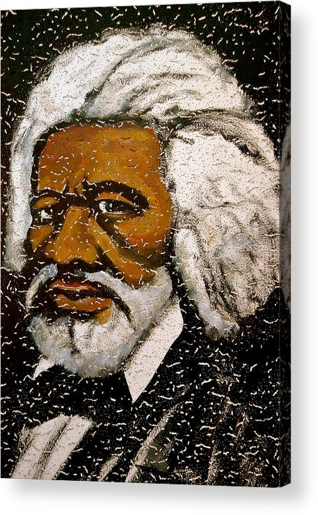 Slave Acrylic Print featuring the painting Frederick Douglas by Pete Maier