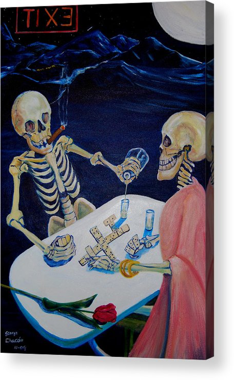 Dia De Los Muertos Acrylic Print featuring the painting A Friendly Game Of Bones by George Chacon