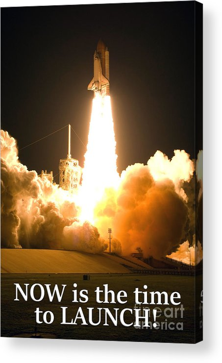 Now Is The Time To Launch Acrylic Print featuring the photograph Now Is The Time To Launch by G Matthew Laughton