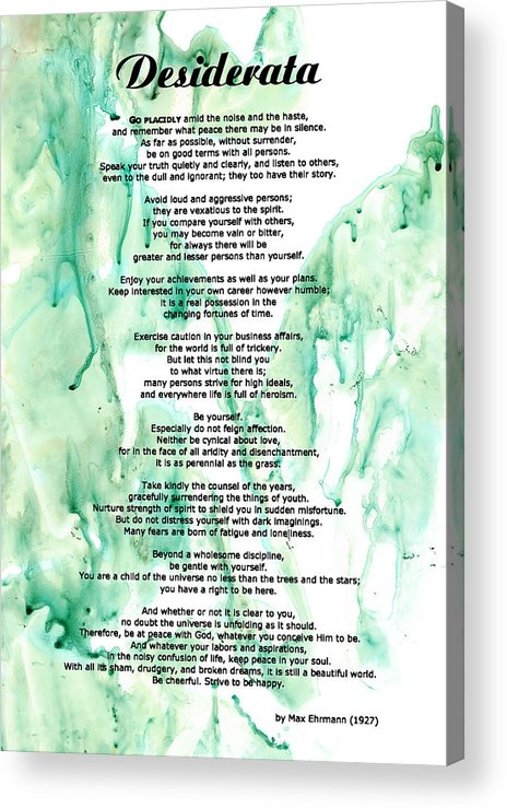 Desiderata Acrylic Print featuring the painting Desiderata - Words Of Wisdom by Sharon Cummings