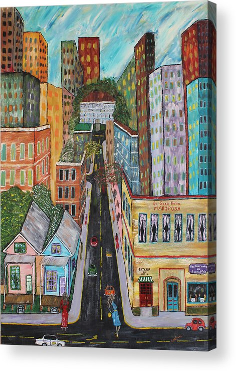 Cityscapes Acrylic Print featuring the painting La Ciudad Vida by Stephen Harrelson