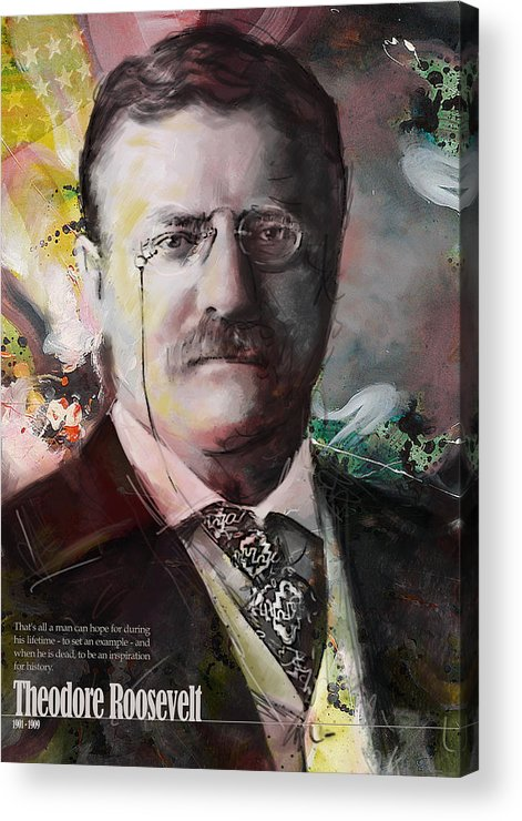 Theodore Roosevelt Acrylic Print featuring the painting Theodore Roosevelt by Corporate Art Task Force