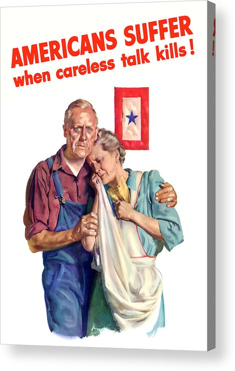 Blue Star Mother Acrylic Print featuring the painting Careless Talk Kills -- Ww2 Propaganda by War Is Hell Store