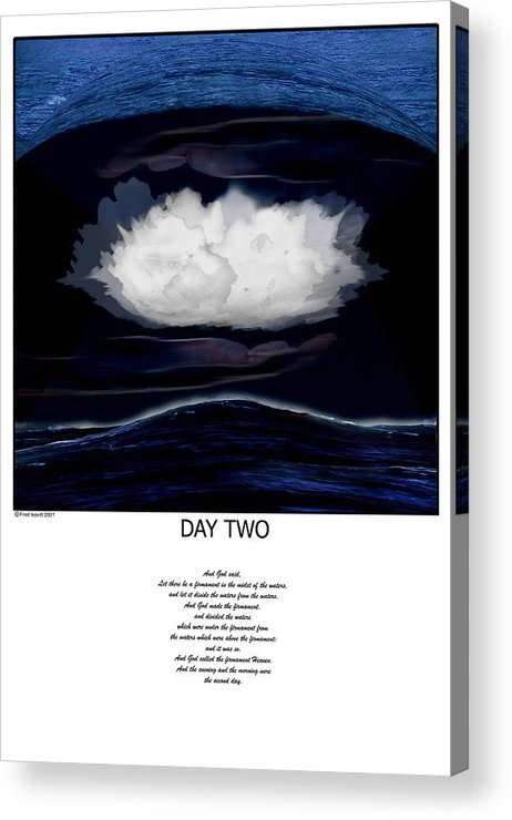 Seven Days Of Creation Acrylic Print featuring the digital art Day Two by Fred Leavitt