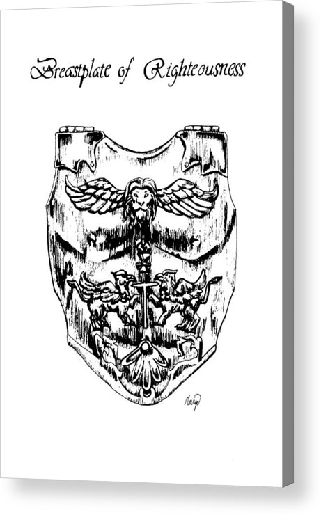 Breastplate Acrylic Print featuring the drawing Breastplate Of Righteousness by Maryn Crawford