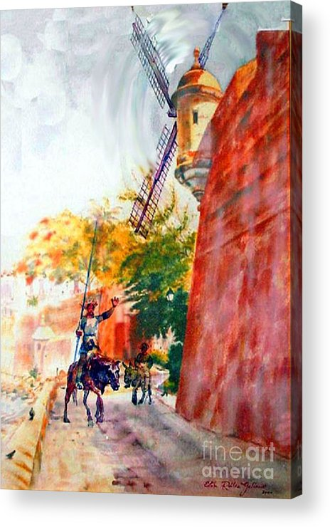 Old San Juan Prints Acrylic Print featuring the painting Don Quixote In San Juan by Estela Robles