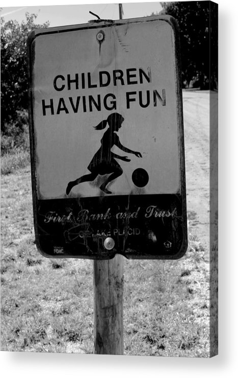 Photo For Sale Acrylic Print featuring the photograph Kids At Play Sign by Robert Wilder Jr