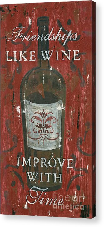 Wine Acrylic Print featuring the painting Friendships Like Wine by Debbie DeWitt
