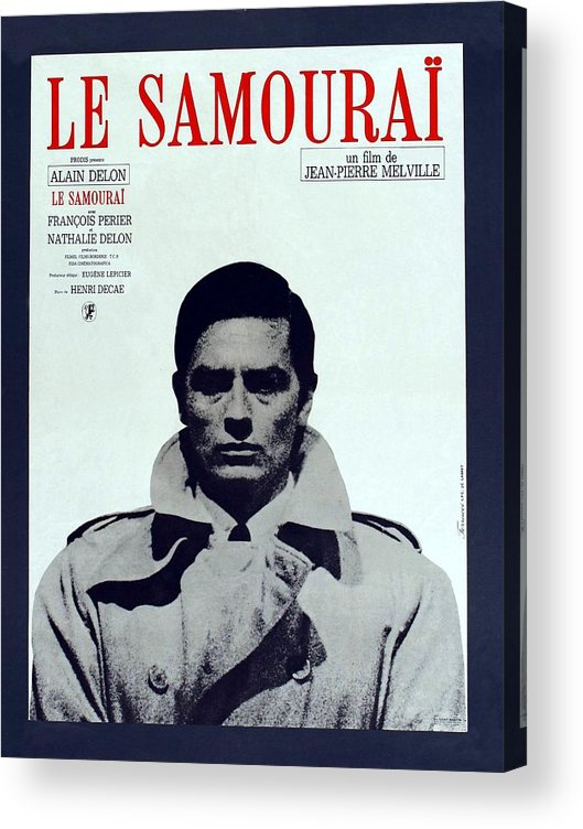 Movie Poster Acrylic Print featuring the photograph Le Samourai - 1967 by Georgia Fowler