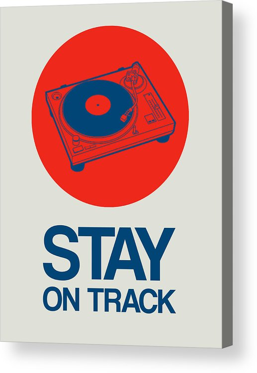 Acrylic Print featuring the digital art Stay On Track Record Player 1 by Naxart Studio