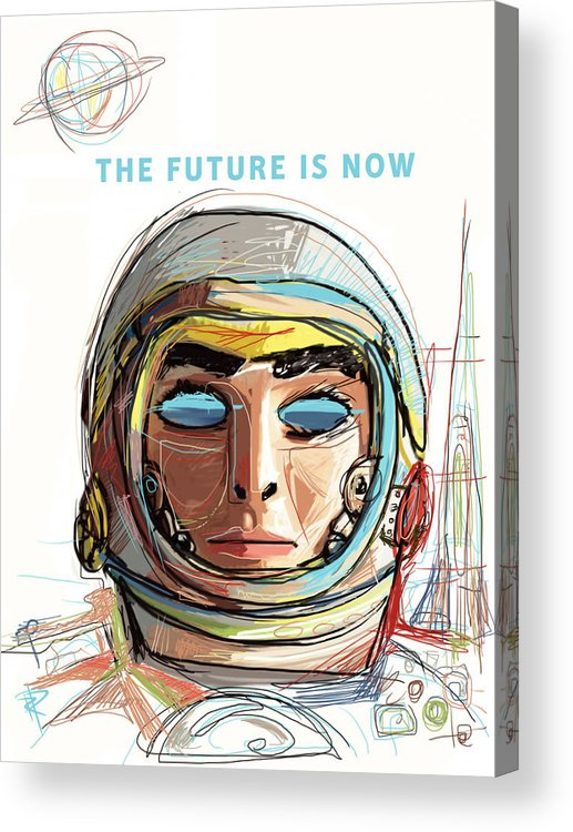 Astronaut Acrylic Print featuring the mixed media The Future is Now by Russell Pierce