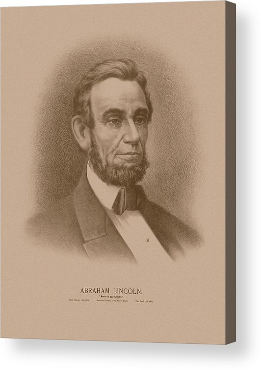 Abraham Lincoln Acrylic Print featuring the drawing Abraham Lincoln - Savior Of His Country by War Is Hell Store