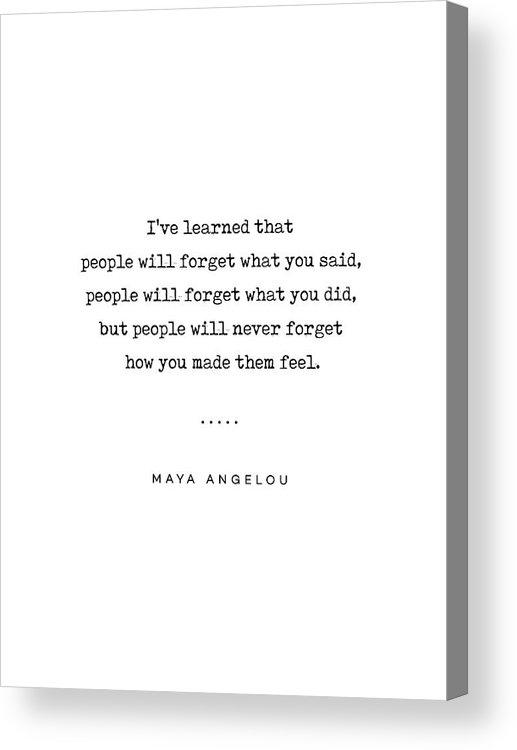 Maya Angelou Acrylic Print featuring the mixed media Maya Angelou Quote 01 - Typewriter Quote - Minimal, Modern, Classy, Sophisticated Art Prints by Studio Grafiikka