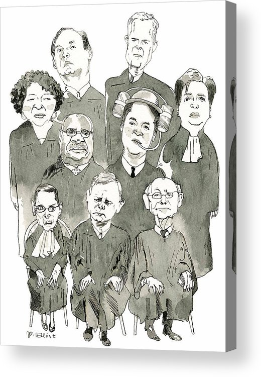 Supreme Court Acrylic Print featuring the drawing The New Supreme Court by Barry Blitt