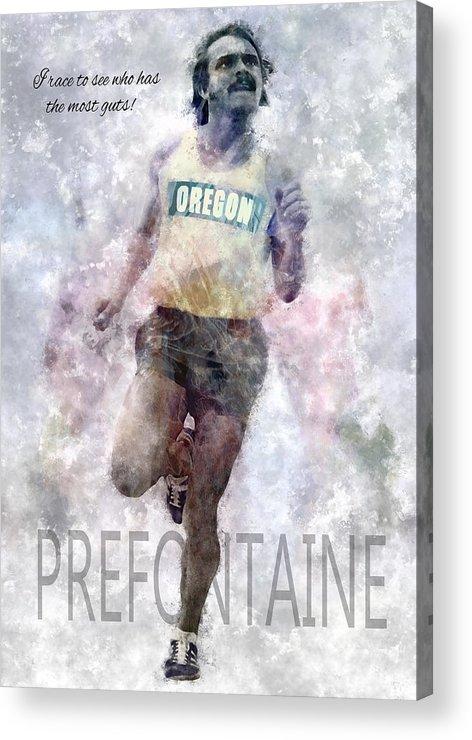 Oregon Acrylic Print featuring the digital art Oregon Running Legend Steve Prefontaine by Daniel Hagerman
