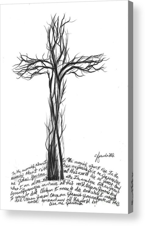 Cross Acrylic Print featuring the drawing Give Me Jesus by J Ferwerda