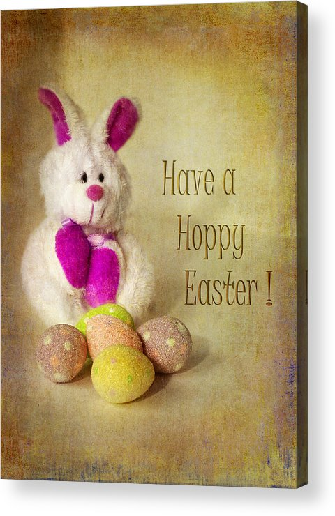 Easter Acrylic Print featuring the photograph Have A Hoppy Easter by Peggy Kahan