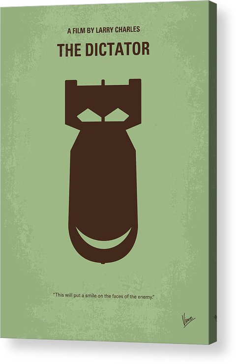 The Acrylic Print featuring the digital art No212 My The Dictator Minimal Movie Poster by Chungkong Art