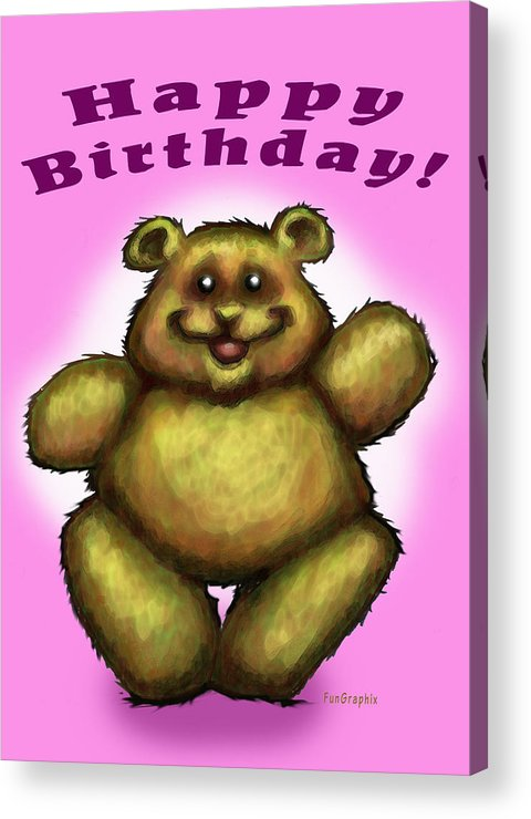 Pink Acrylic Print featuring the greeting card Happy Birthday Bear by Kevin Middleton
