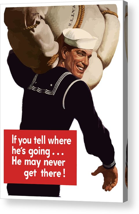 Navy Acrylic Print featuring the painting American Sailor -- Ww2 Propaganda by War Is Hell Store