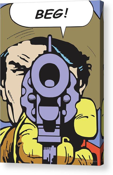 Western Art Acrylic Print featuring the digital art Beg by Shawn Vernon