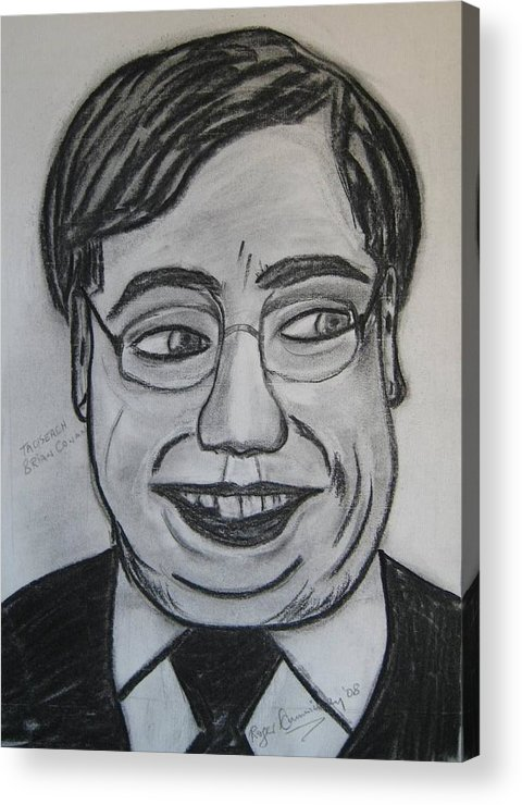 Art Artroger Roger Cummiskey Charcoal Acrylic Print featuring the painting Brian Cowan by Roger Cummiskey