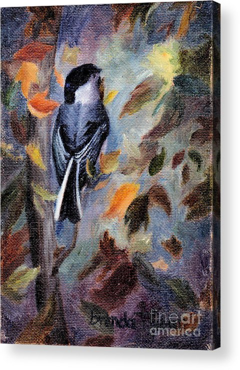 Bird Acrylic Print featuring the painting Chickadee In The Fall by Brenda Thour