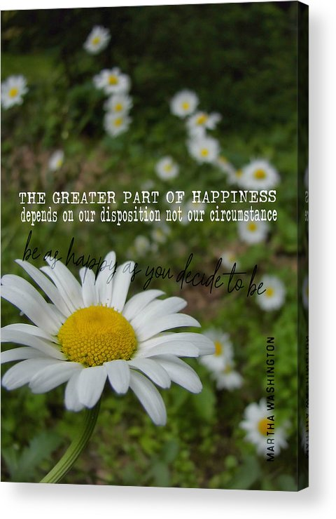 Daisy Acrylic Print featuring the photograph Happy Daisy Quote by JAMART Photography